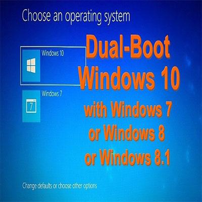 dual boot windows 10 and windows 7