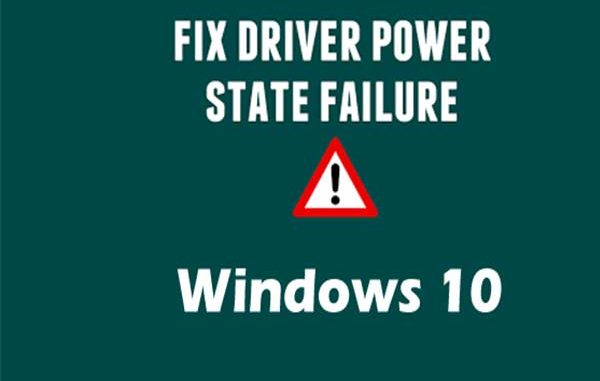 Solved: Driver Power State Failure Windows 10